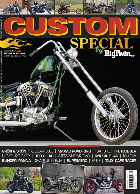 Custom Special 2013